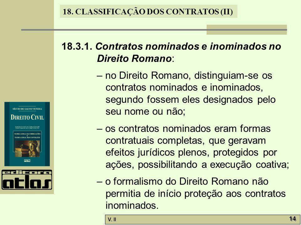 18.3.1. Contratos nominados e inominados no Direito Romano: