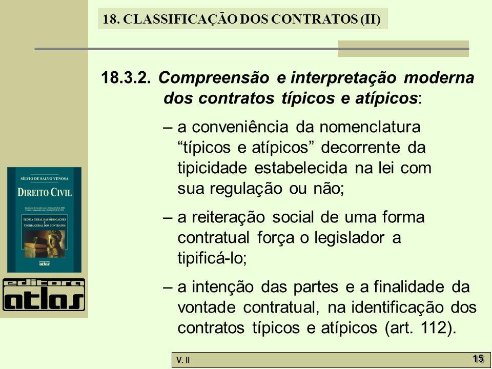 18.3.2. Compreensão e interpretação moderna dos contratos típicos e atípicos:
