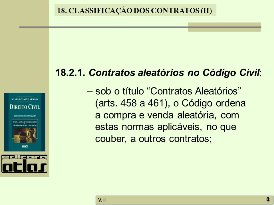 18.2.1. Contratos aleatórios no Código Civil: