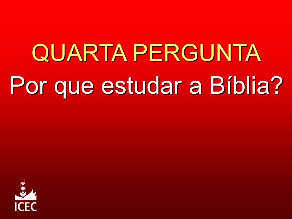 Por que estudar a Bíblia