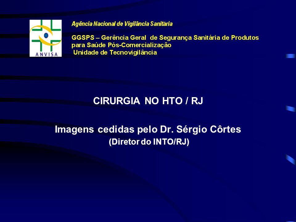 Imagens cedidas pelo Dr. Sérgio Côrtes
