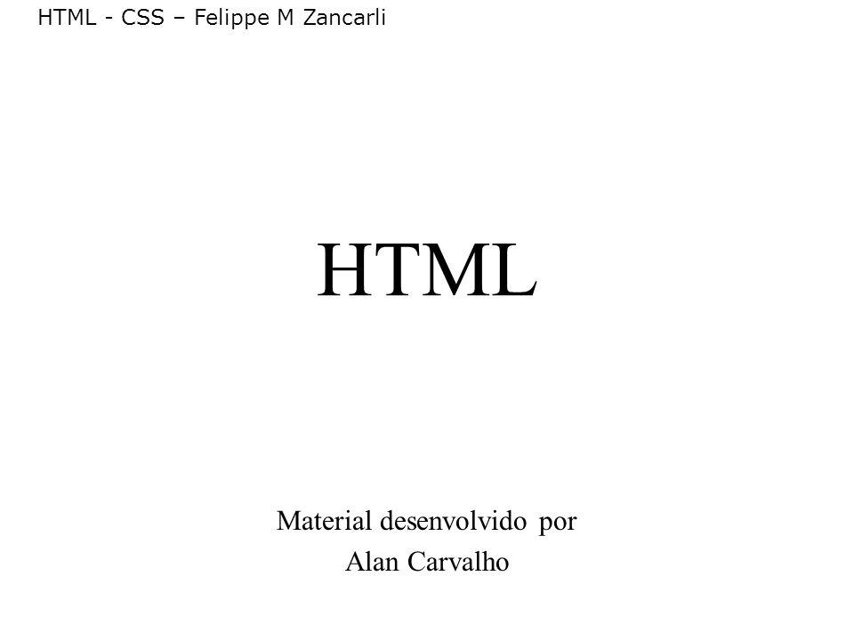 Material desenvolvido por Alan Carvalho