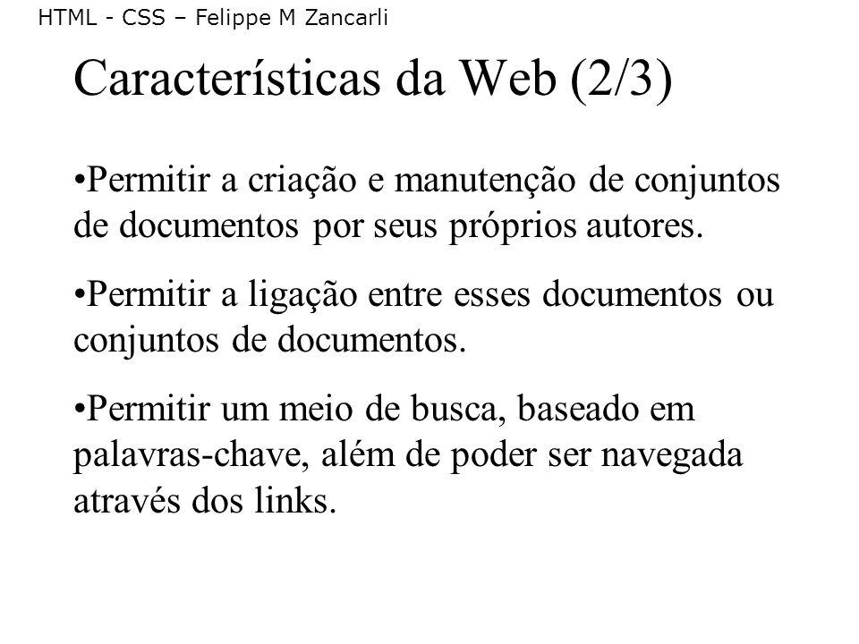Características da Web (2/3)