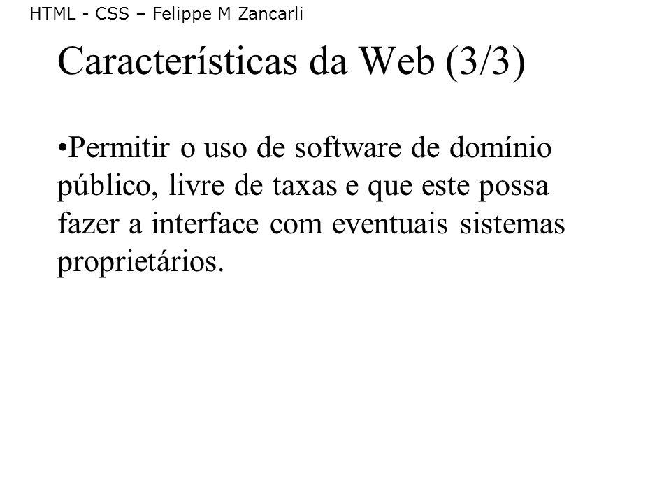 Características da Web (3/3)