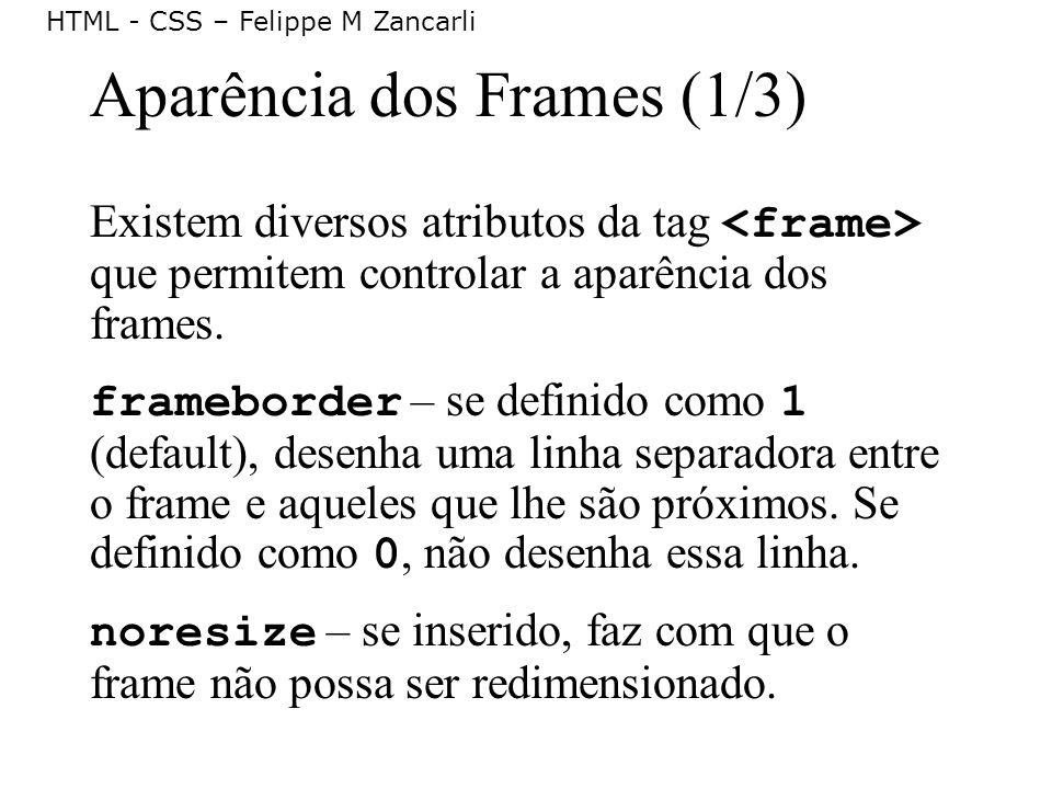 Aparência dos Frames (1/3)