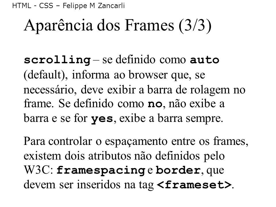 Aparência dos Frames (3/3)