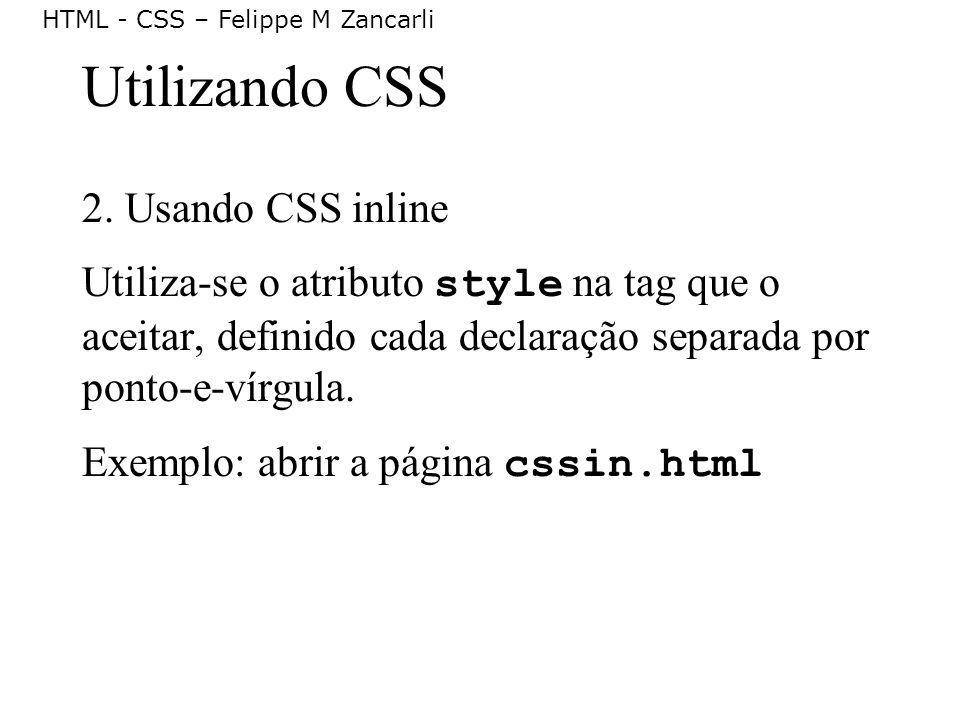 Utilizando CSS 2. Usando CSS inline