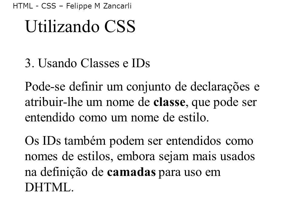 Utilizando CSS 3. Usando Classes e IDs