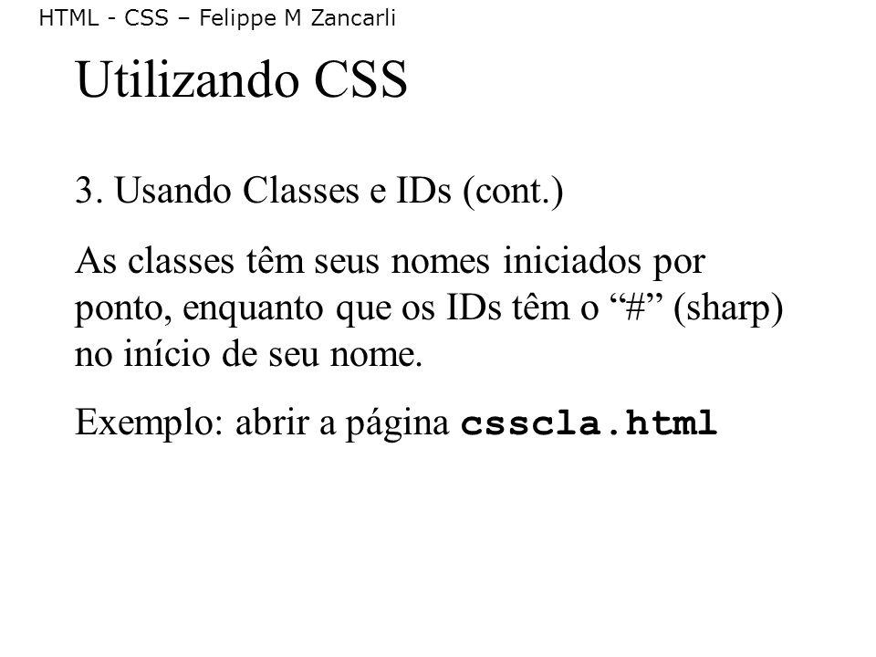 Utilizando CSS 3. Usando Classes e IDs (cont.)