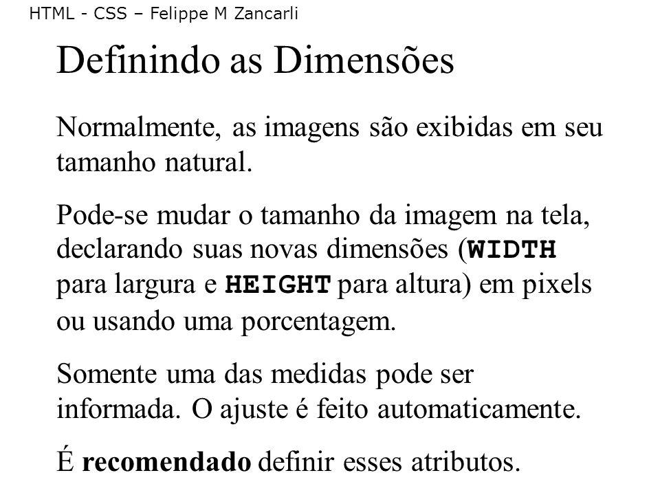 Definindo as Dimensões