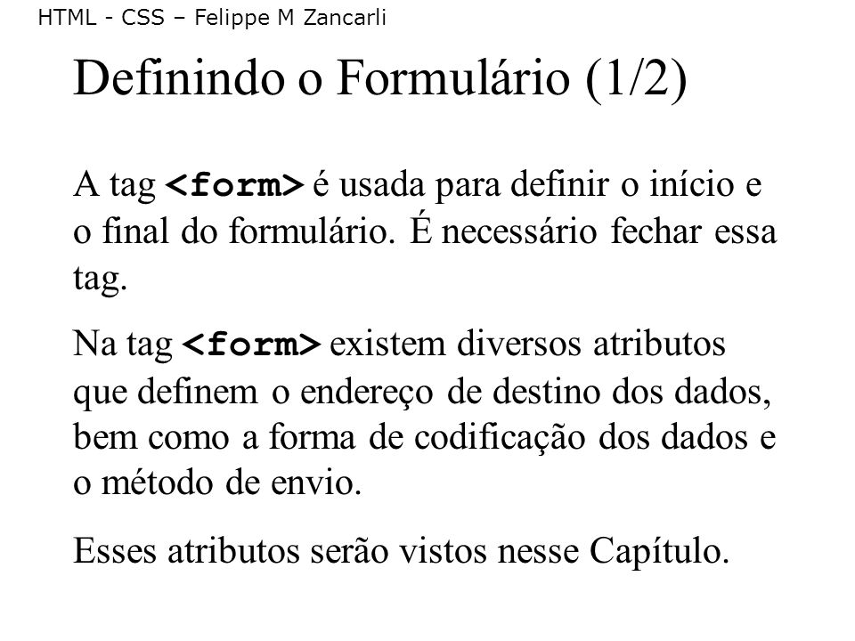 Definindo o Formulário (1/2)