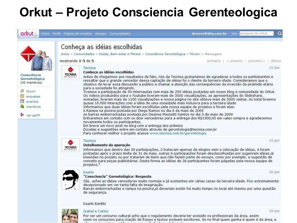 Orkut – Projeto Consciencia Gerenteologica