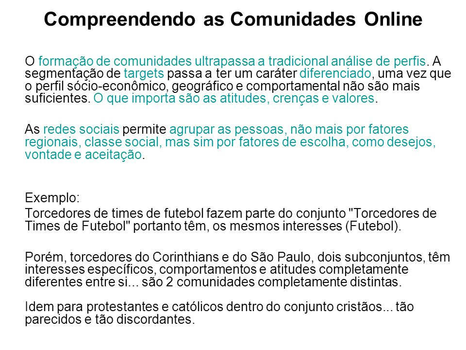 Compreendendo as Comunidades Online