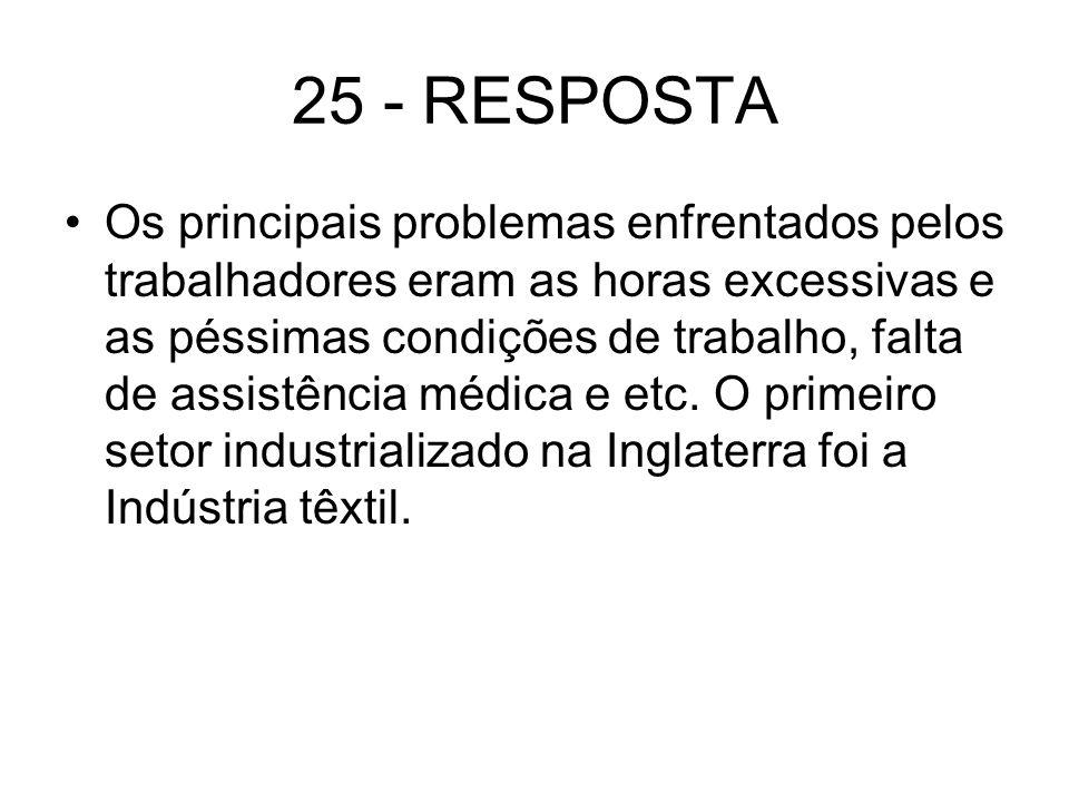 25 - RESPOSTA