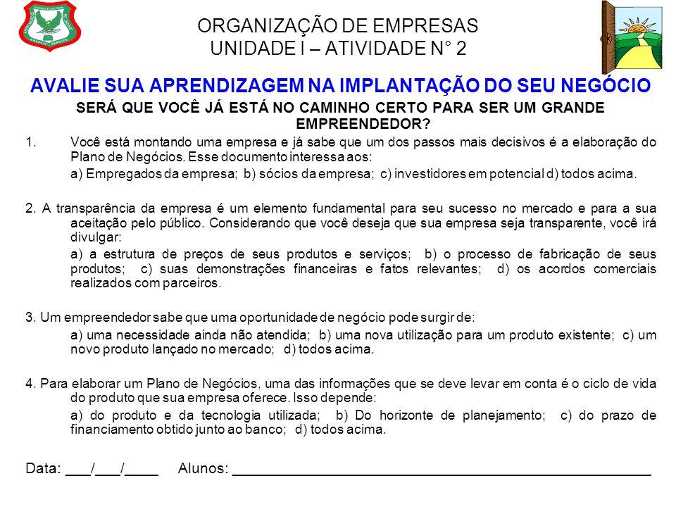ORGANIZAÇÃO DE EMPRESAS UNIDADE I – ATIVIDADE N° 2
