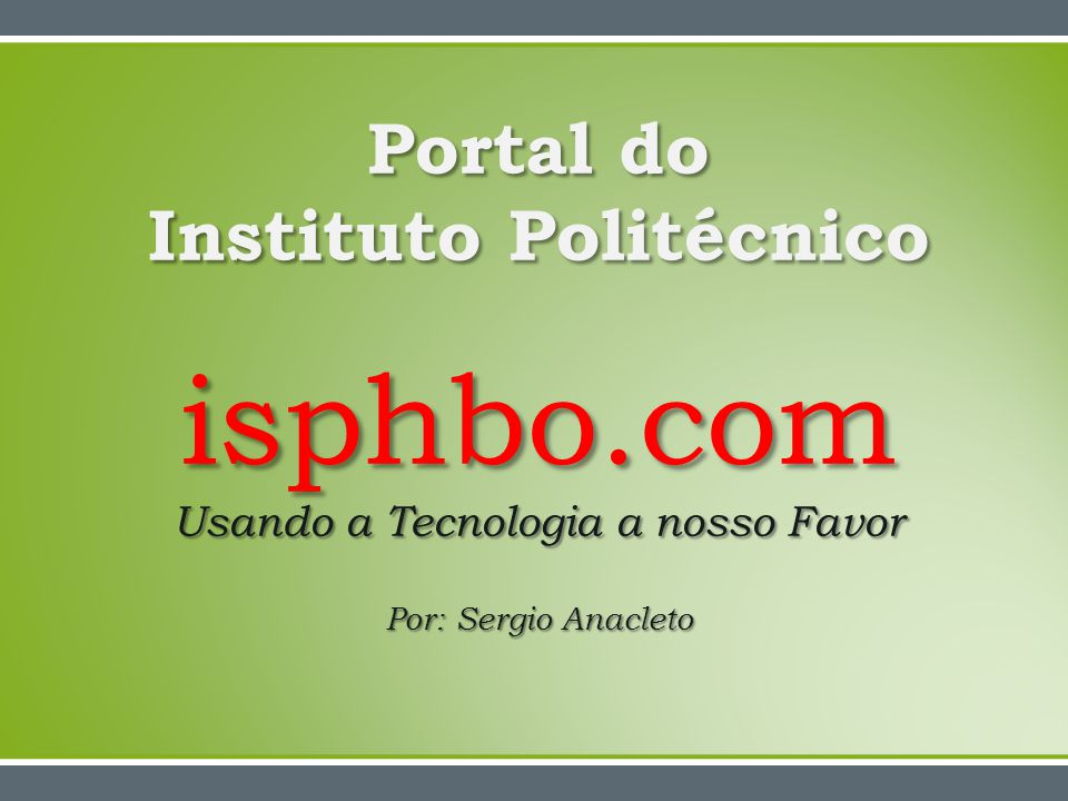 Portal do Instituto Politécnico isphbo