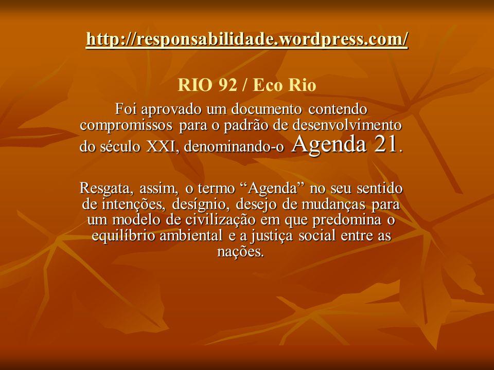 http://responsabilidade.wordpress.com/ RIO 92 / Eco Rio