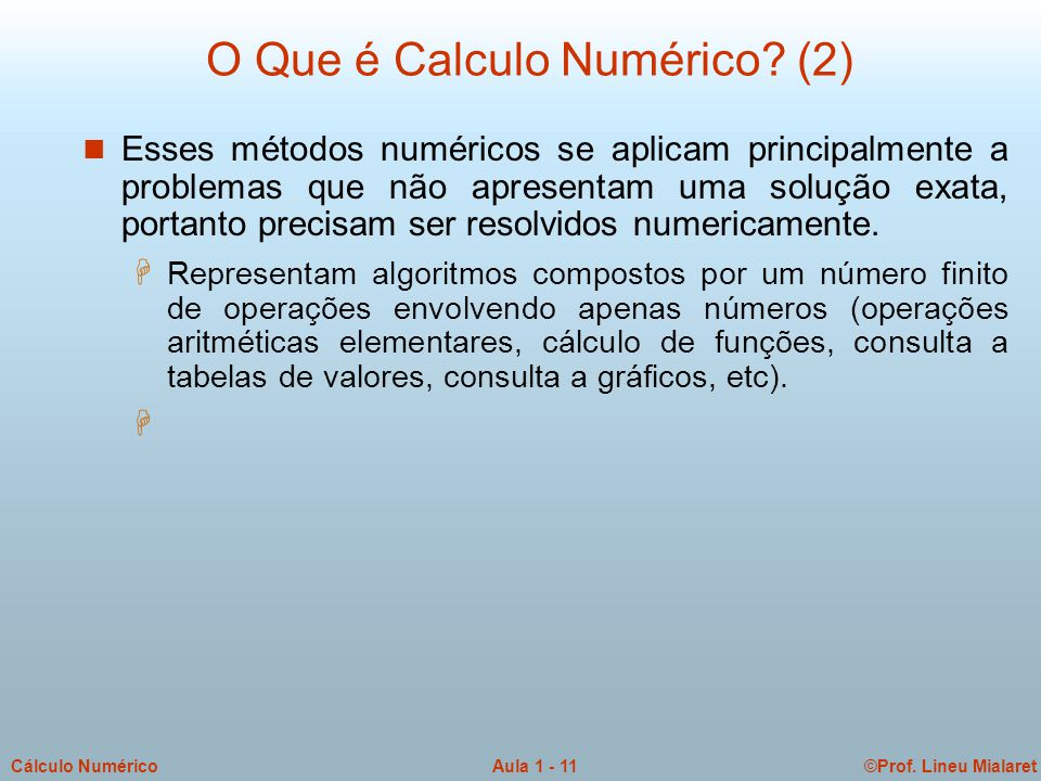 O Que é Calculo Numérico (2)