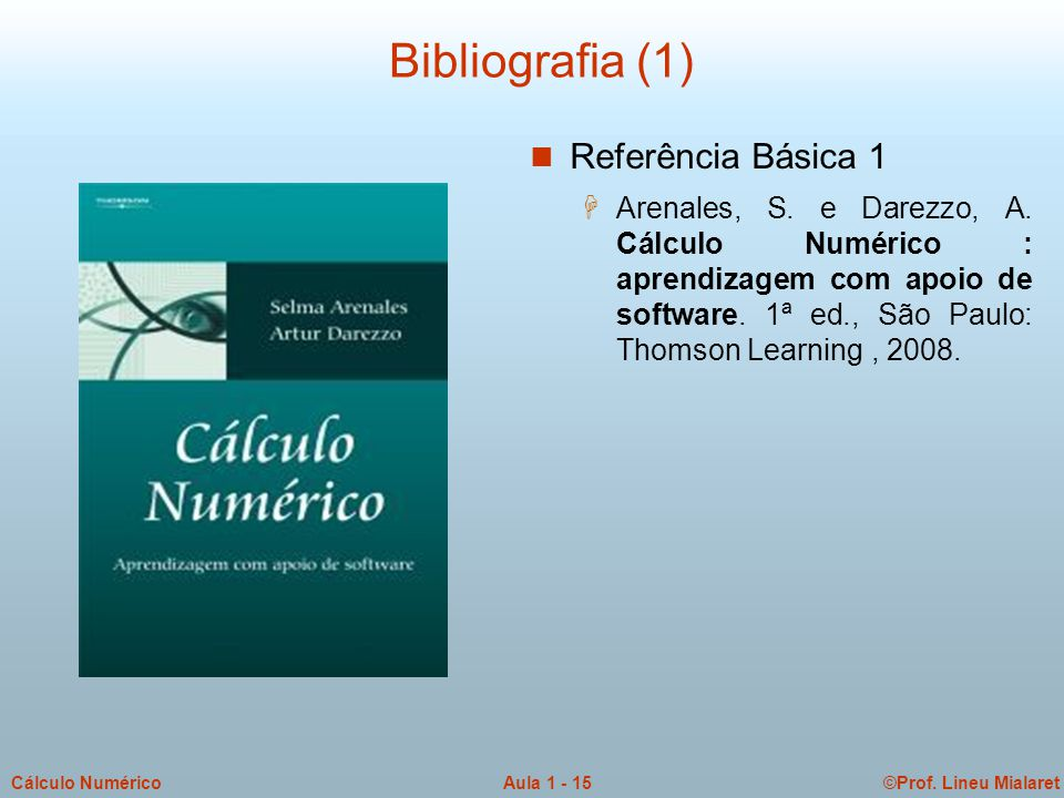Bibliografia (1) Referência Básica 1