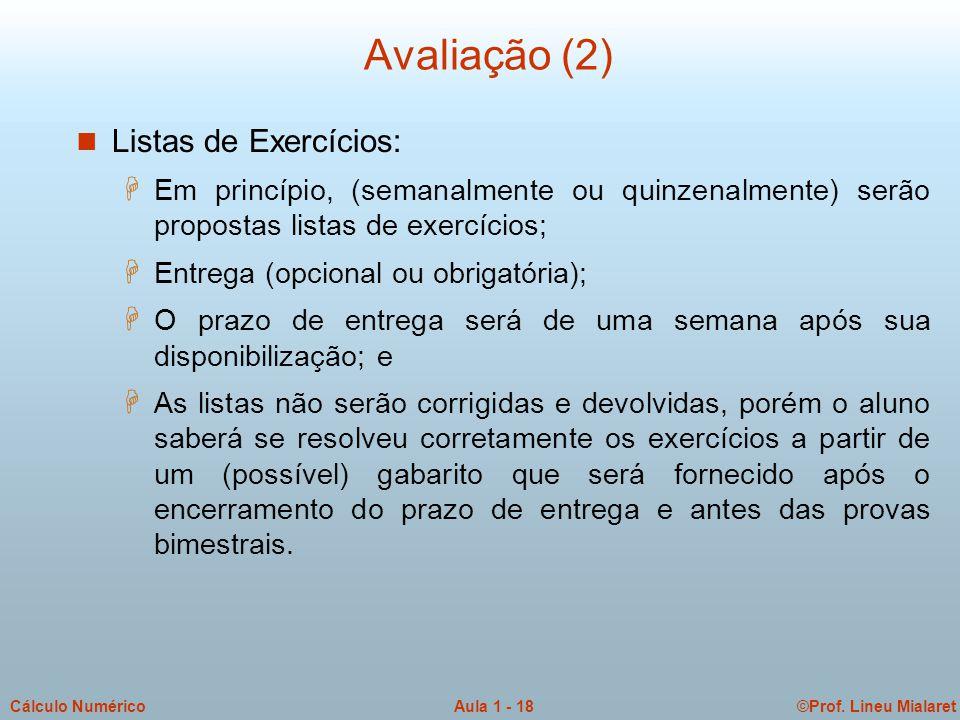 Avaliação (2) Listas de Exercícios: