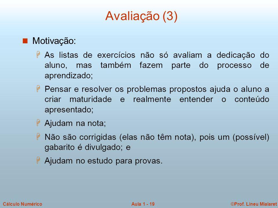 Avaliação (3) Motivação: