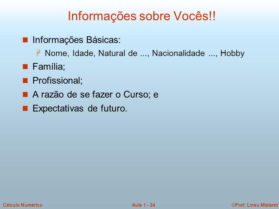 Informações sobre Vocês!!