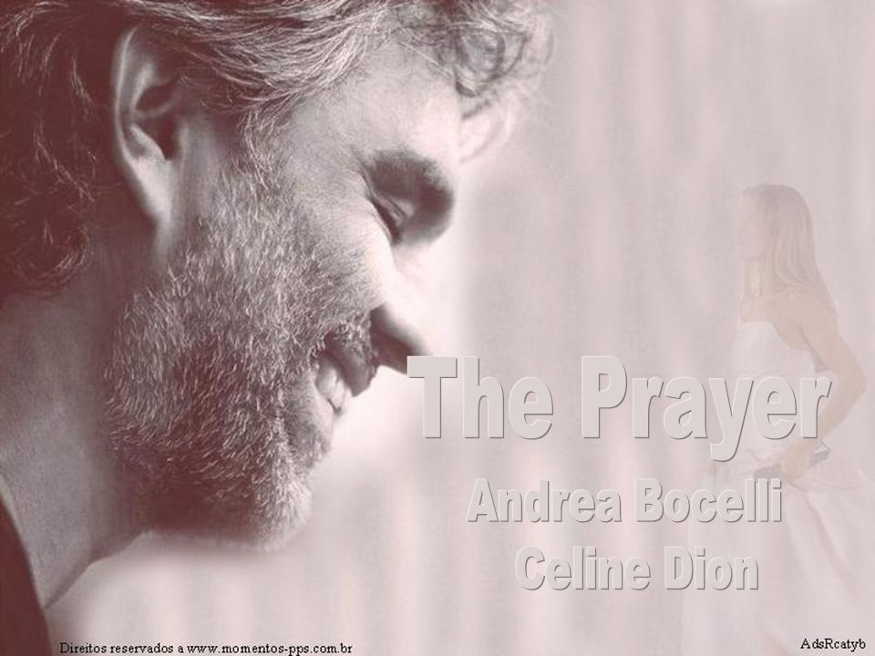 The Prayer Andrea Bocelli Celine Dion