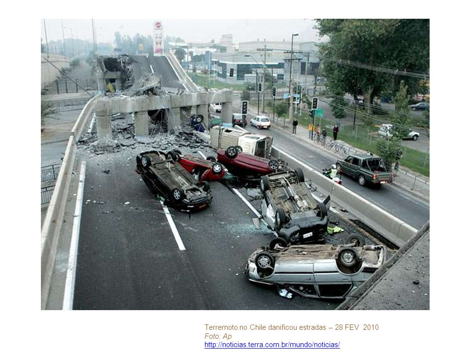 Terremoto no Chile danificou estradas – 28 FEV 2010 Foto: Ap