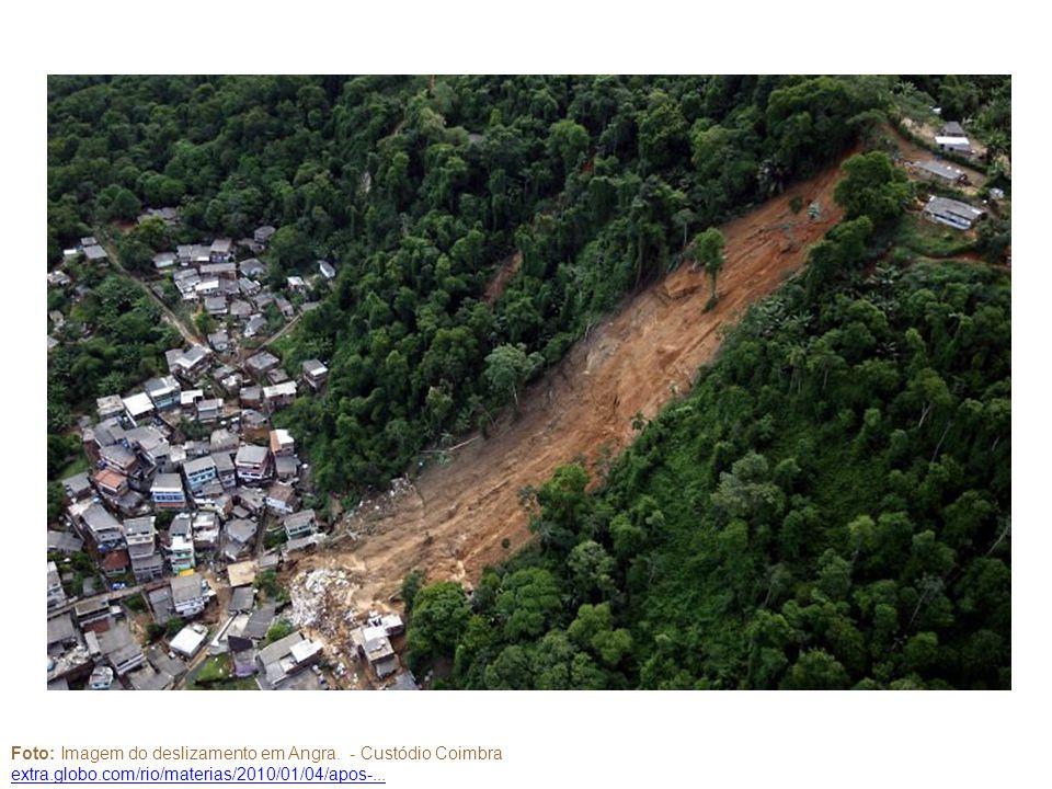 Foto: Imagem do deslizamento em Angra. - Custódio Coimbra