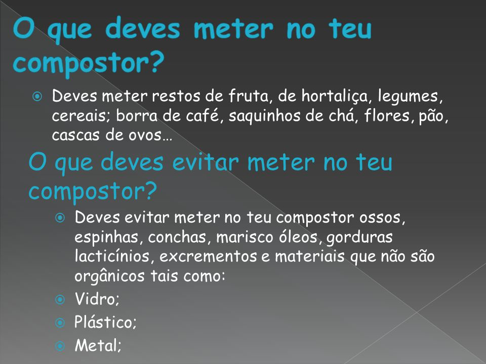 O que deves meter no teu compostor