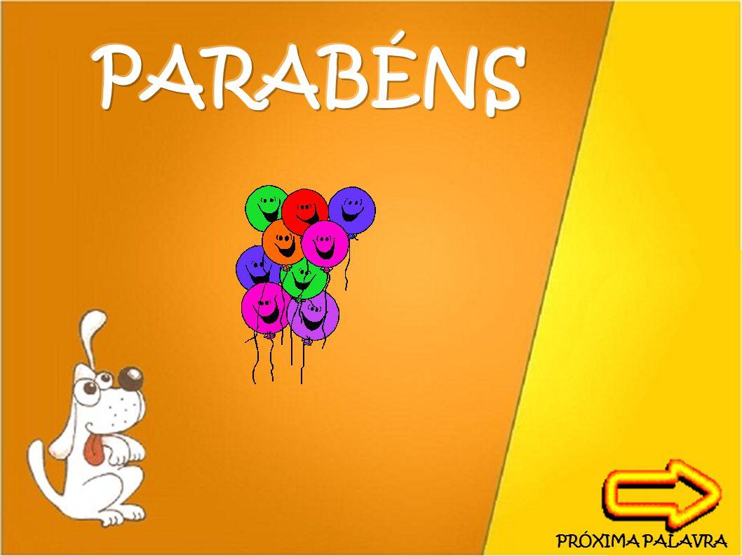 PARABÉNS PRÓXIMA PALAVRA 30