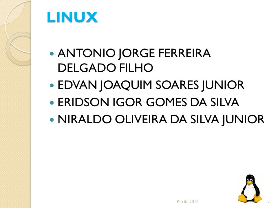 LINUX ANTONIO JORGE FERREIRA DELGADO FILHO EDVAN JOAQUIM SOARES JUNIOR