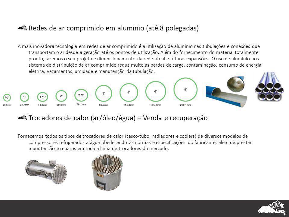 Redes de ar comprimido em alumínio (até 8 polegadas)