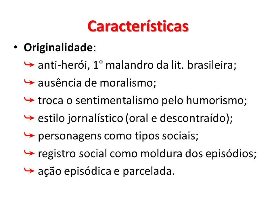 Características Originalidade: