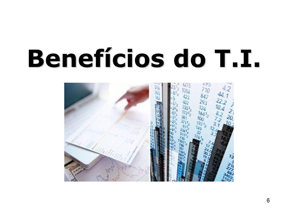 Benefícios do T.I.