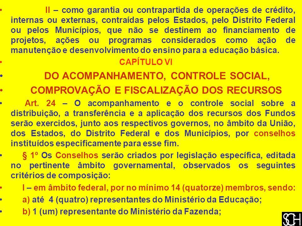 DO ACOMPANHAMENTO, CONTROLE SOCIAL,