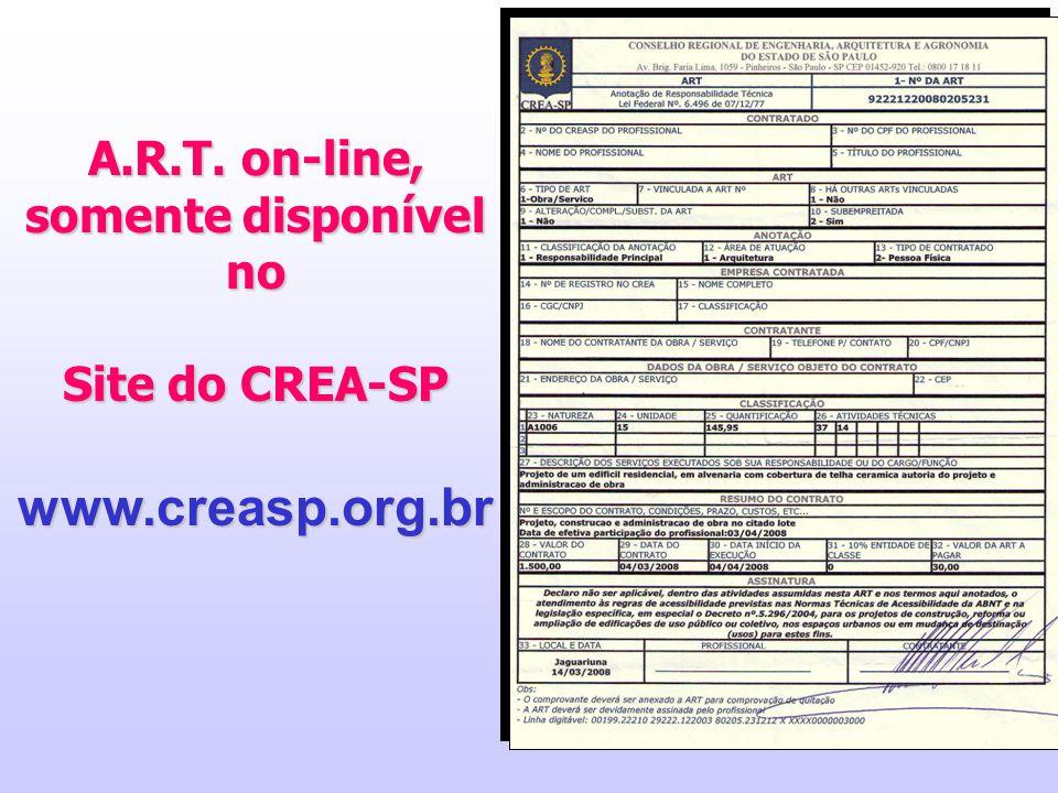 www.creasp.org.br A.R.T. on-line, somente disponível no