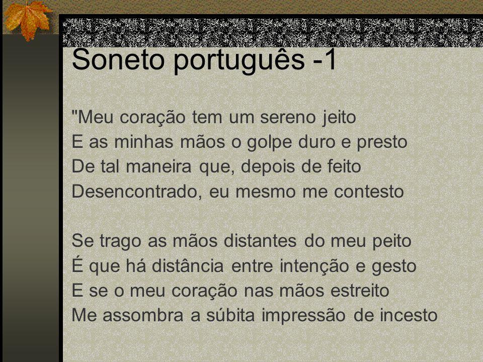 Soneto português -1 Meu coração tem um sereno jeito