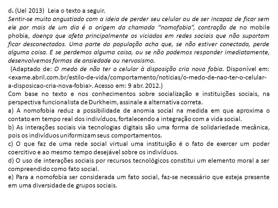 d. (Uel 2013) Leia o texto a seguir.