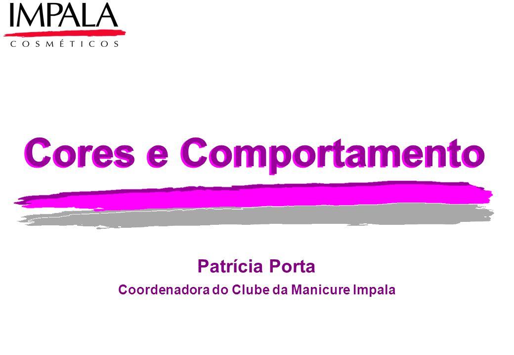 Patrícia Porta Coordenadora do Clube da Manicure Impala