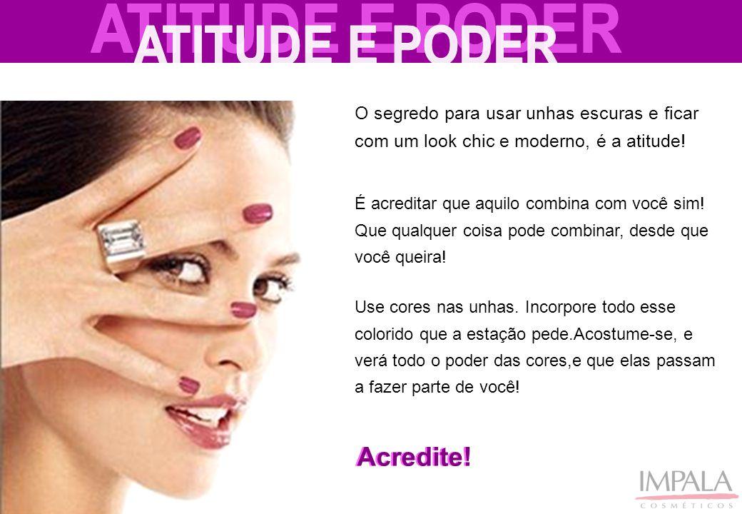 ATITUDE E PODER Acredite!