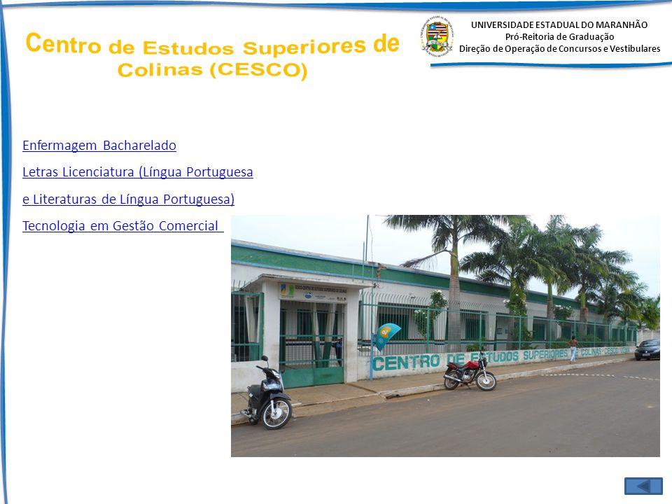 Centro de Estudos Superiores de Colinas (CESCO)