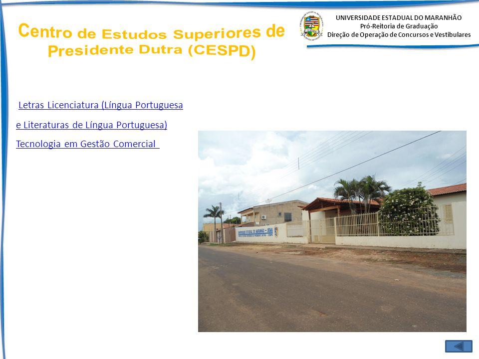 Centro de Estudos Superiores de Presidente Dutra (CESPD)