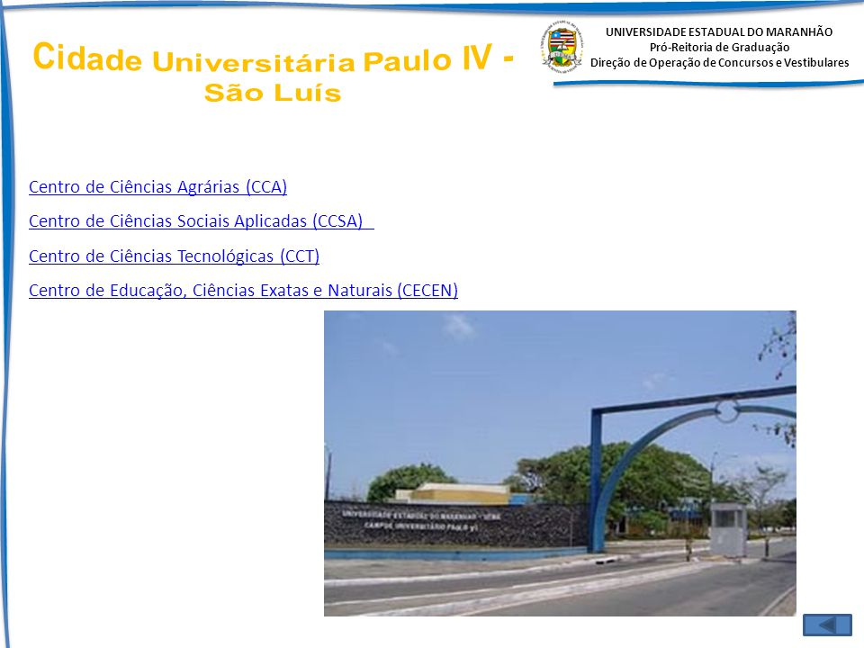 Cidade Universitária Paulo IV - São Luís