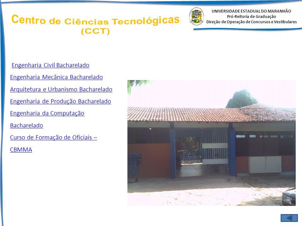 Centro de Ciências Tecnológicas (CCT)