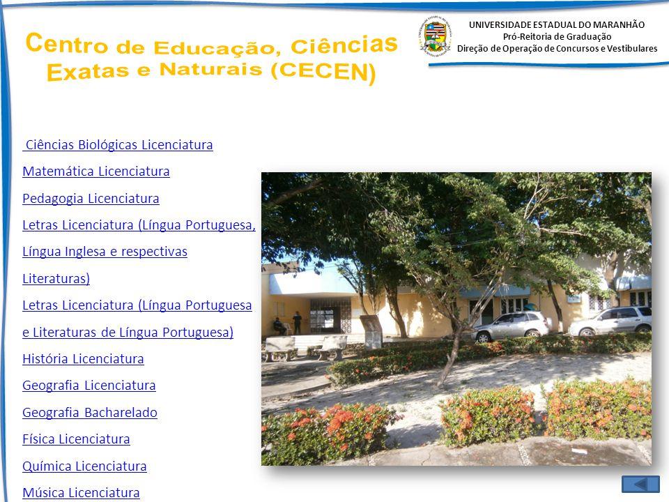 Centro de Educação, Ciências Exatas e Naturais (CECEN)