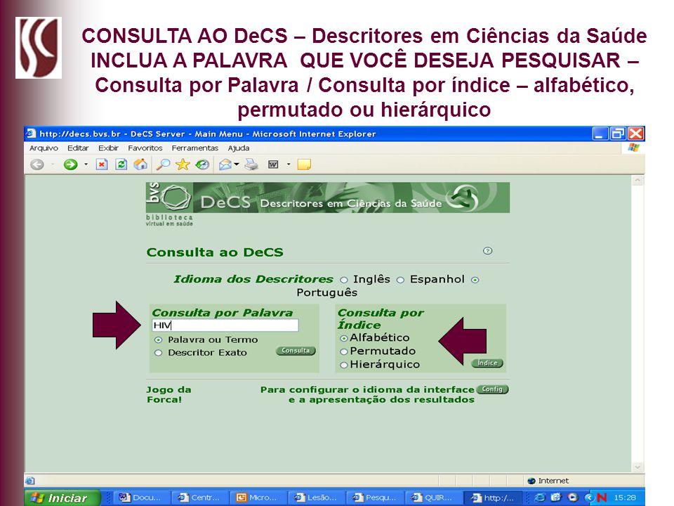CONSULTA AO DeCS – Descritores em Ciências da Saúde