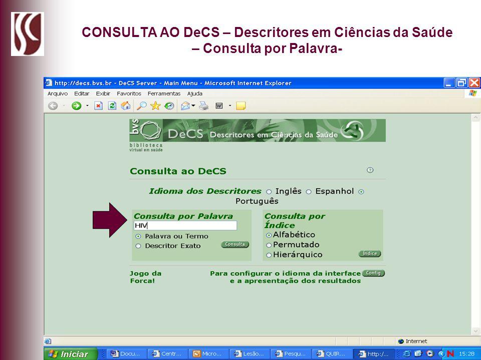CONSULTA AO DeCS – Descritores em Ciências da Saúde – Consulta por Palavra-