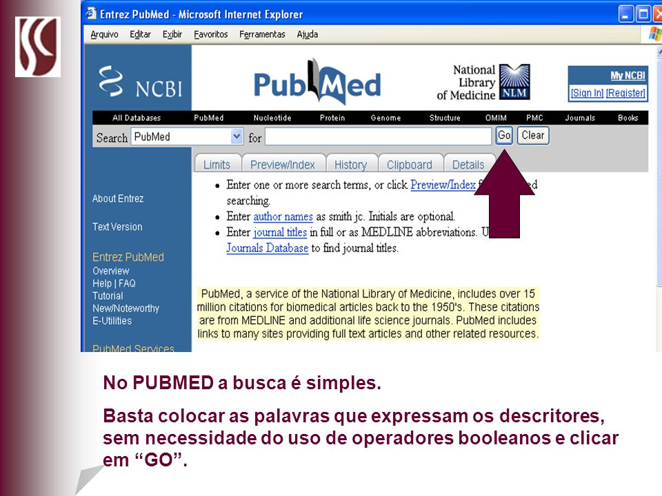 No PUBMED a busca é simples.