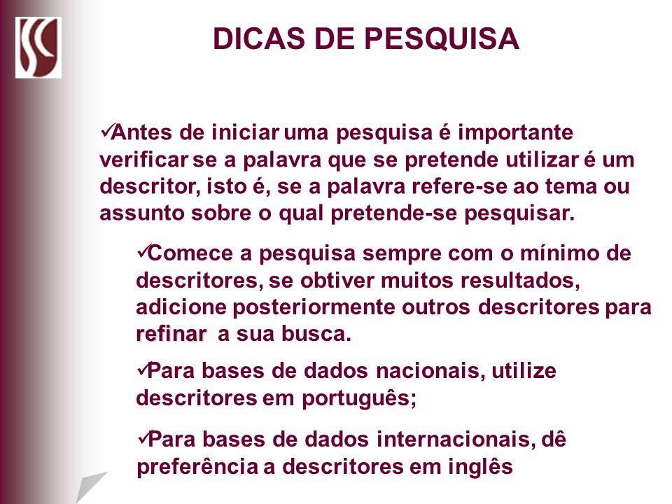 DICAS DE PESQUISA